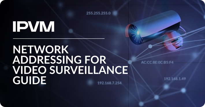 Network Addressing For Video Surveillance Guide